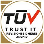 TÜV für unser revisionssicheres Archiv