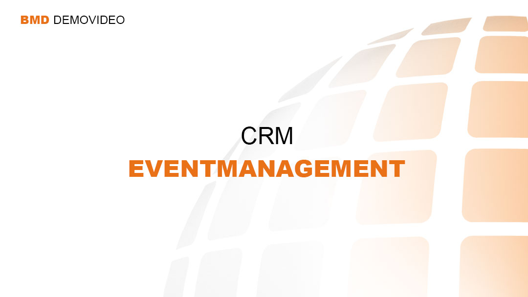 Demovideo CRM - Eventmanagement