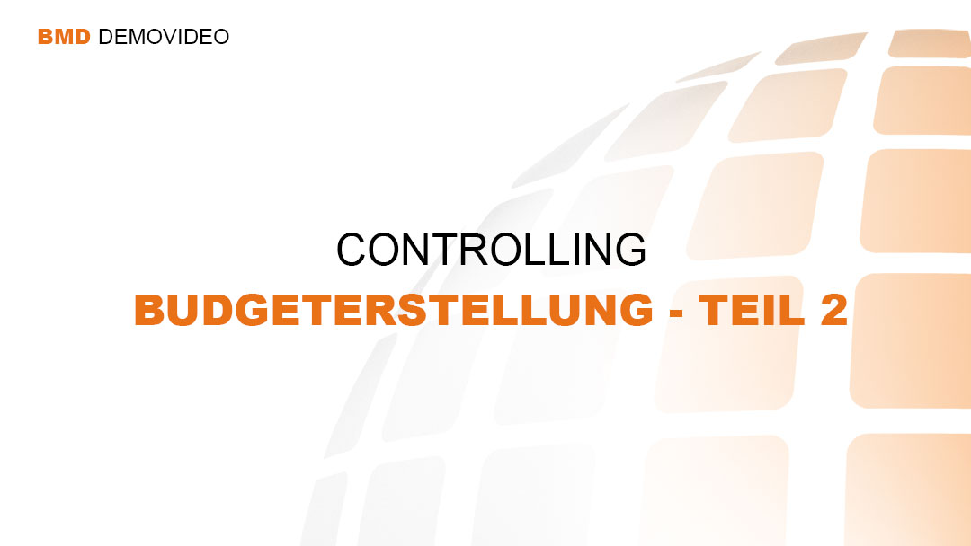 Demovideo Controlling - Budgeterstellung Teil 1