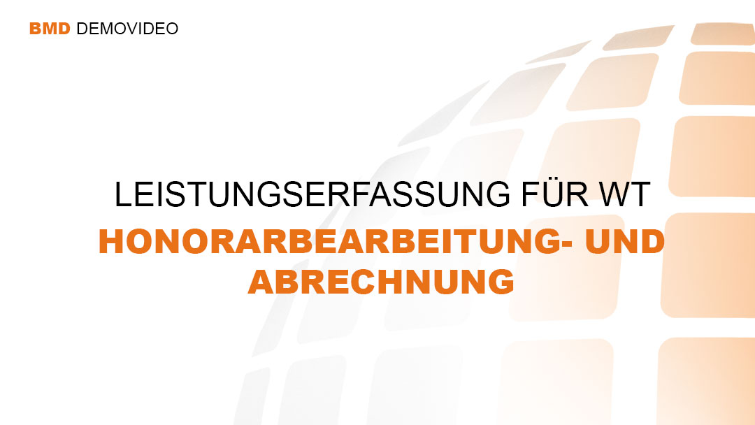 Demovideo LEA für WT: Honorarbearbeitung und -abrechung
